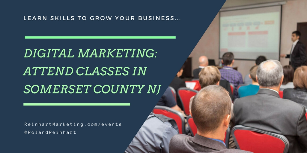 Attend Digital Marketing Classes in Somerset County NJ.